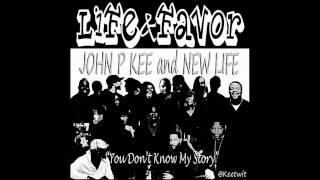 John P Kee - Life & Favor (You Don