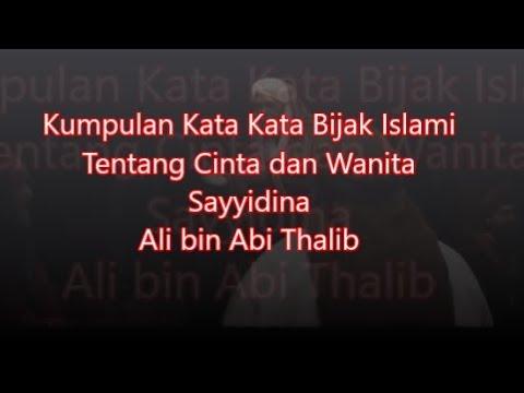 Kata Kata Bijak Imam Ali R A Tentang Cinta Dan Wanita Youtube
