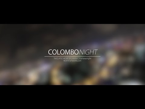 Colombo Night - 5 Hours of Timelapse movie