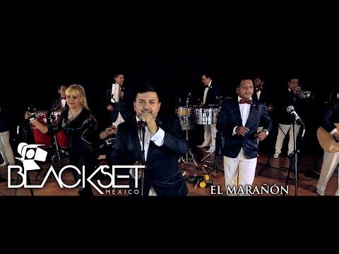 EL MARAÑÓN La Original Sonora Dinamita en Blackset México ®