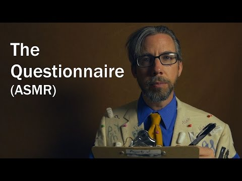 The Questionnaire (ASMR)