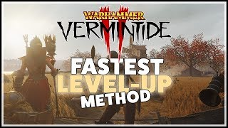 [Vermintide 2] Fastest Way to Level-up & Gain Exp