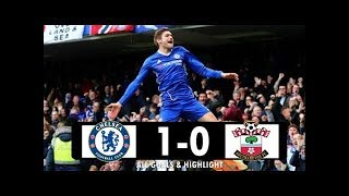 Chelsea vs Southampton 1 - 0 Highlights & Goals