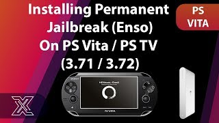 Installing Permanent Jailbreak (enso) on PS Vita 3.71 / 3.72 / 3.73 | PS TV