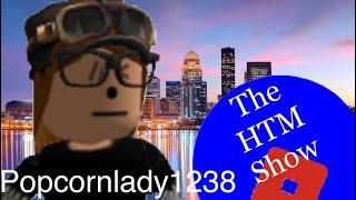 Popcornlady1238 Interview- Season 1, Episode 8 | Roblox-HTM Show!