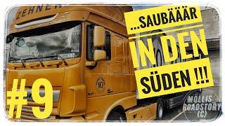 LKW Truck Doku #9 ...saubääär in den Süden