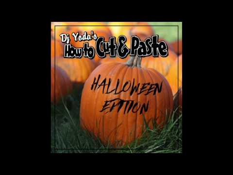 DJ Yoda's How To Cut & Paste: The Halloween Edition