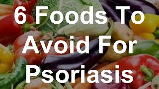6 Foods To Avoid For Psoriasis