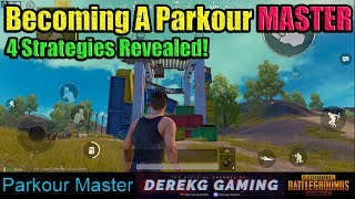 Become a PARKOUR MASTER in PUBG Mobile - 4 Ways To Reach The Top | DerekG