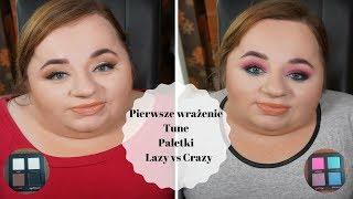 Pierwsze wrażenie - Tune - Paletki Lazy vs Crazy
