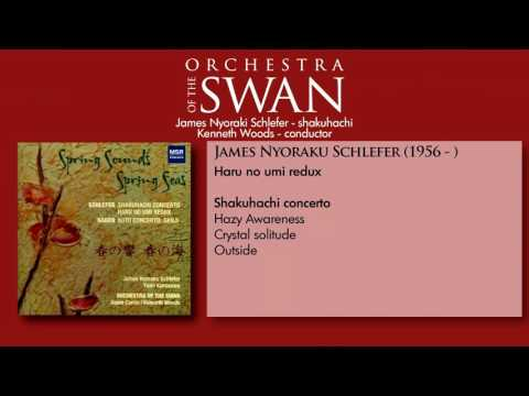 Schlefer Shakuhachi Concerto-- Kenneth Woods/Orchestra of the Swan