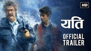 YETI || Nepali Movie Official Trailer