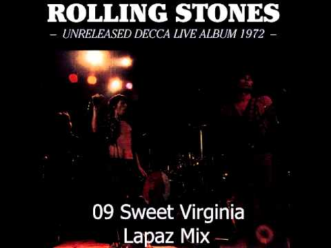 09 Sweet Virginia - The Rolling Stones - Unreleased Decca Live Album 1972