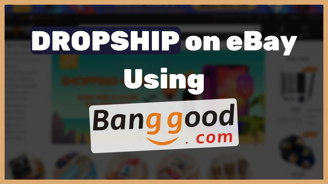 5 Reasons why Banggood Dropshipping is Great for your eBay