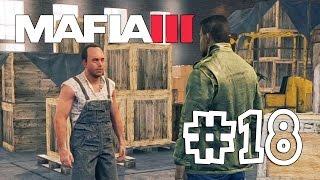 Mafia 3 [Mafia III] #18 Взорвать трейлеры союза (Прохождение на Русском)