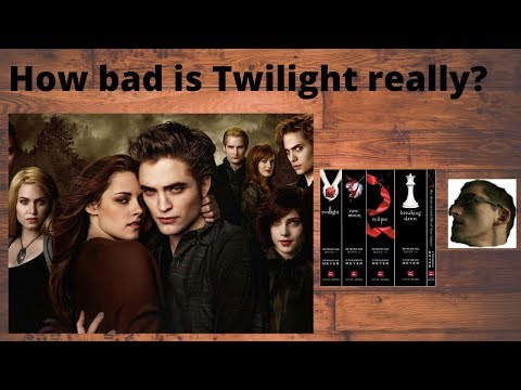 How Bad Is Twilight Really?