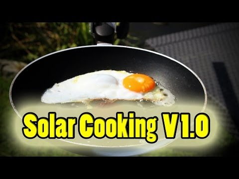 "Solar Cooking - Episode 1 ""Baking an egg"""
