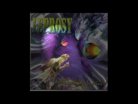 LEPROSY - Escupes La Daga