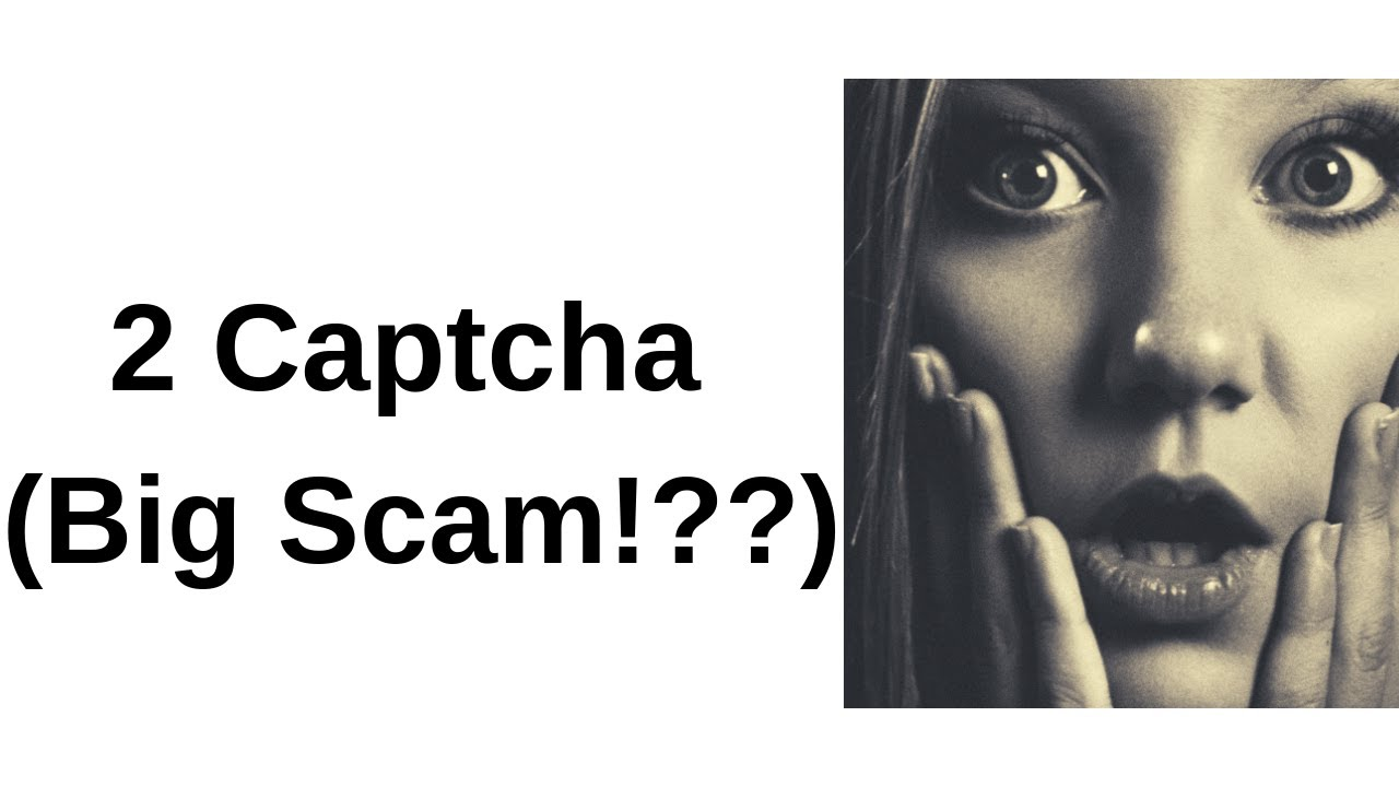 Is 2Captcha Legit? Can You Really Earn? [2019 Review]