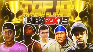 TOP 10 BEST MYPARK PLAYERS OF NBA 2K19 (OFFICIAL YOUTUBER RANKINGS)