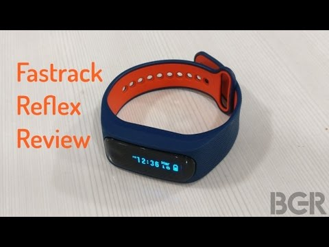Fastrack Reflex Review | BGR India