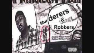 Project Pat   Murderers and Robbers