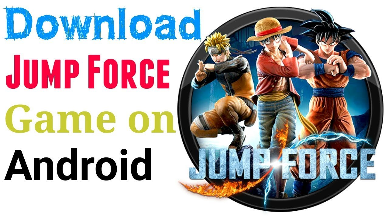How to Download Jump Force on Android phone - Jump Force Android APK