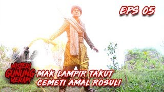 Download Video Mak Lampir Tak Berdaya Melawan CEMETI AMAL ROSULI - Misteri Gunung Merapi Eps 5 MP3 3GP MP4