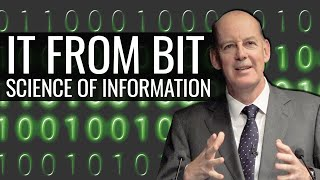 It from Bit: The Science of Information