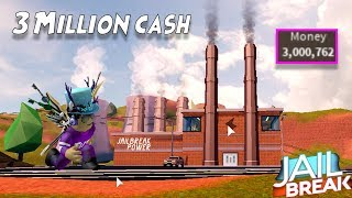 GETTING INTO 3 MILLION CASH IN ROBLOX JAILBREAK