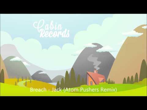 Breach - Jack (Atom Pushers Remix)