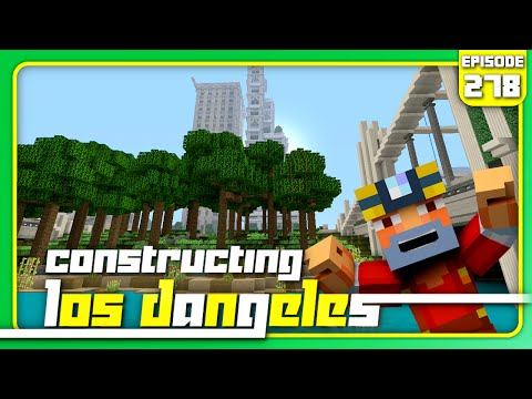 Minecraft Xbox 360: Constructing Los Dangeles - Episode 278! (4 Biomes!)