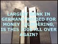 2008 All Over Again? Largest Bank in Germany Raided for Money Laundering, Monument Valley Update