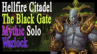 Hellfire Citadel MYTHIC Warlock SOLO (Archimonde)