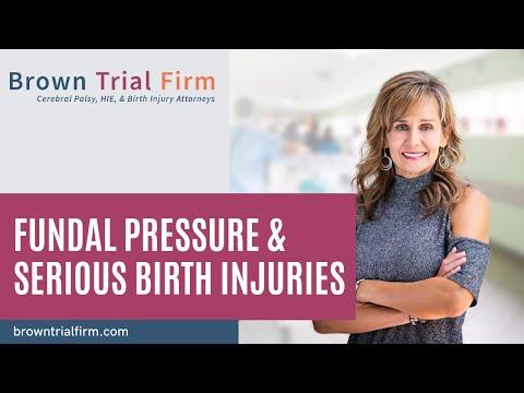 Fundal Pressure & Serious Birth Injuries - Birth Injury Safety