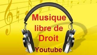 Télécharger de la Musique Gratuite Libre de Droit sur Youtube