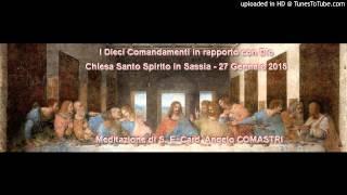 I Dieci comandamenti - Card. Angelo COMASTRI