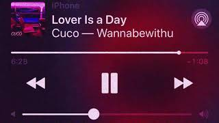 CUCO - Lover Is a Day (1 Hour Loop) MP3