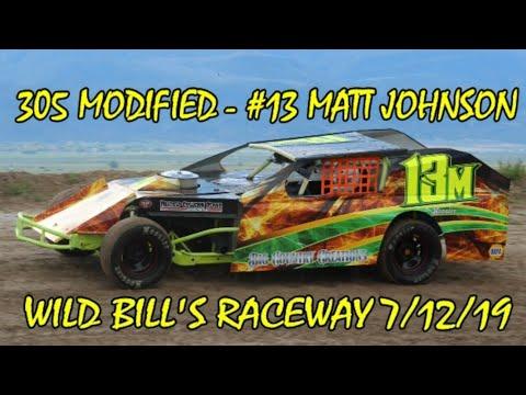 In Car - 305 Modified - #13M Matt Johnson - Wild Bill's Raceway 7/12/19