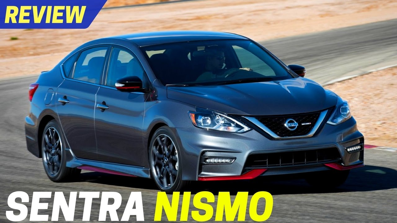 Look 2017 Nissan Sentra Nismo Specs Really Differentiates From The
