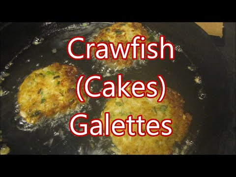 How To Make Fried Crawfish Patties, Galettes
