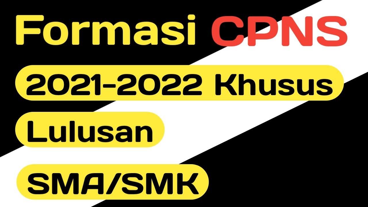 45++ Lowongan cpns 2021 lulusan sma smk info
