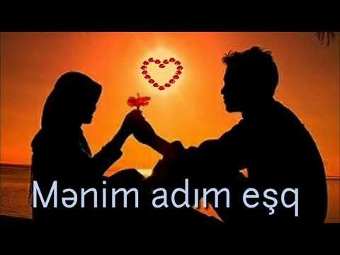 Menim Adim Esq Status Mp4 3gp Flv Mp3 Video Indir