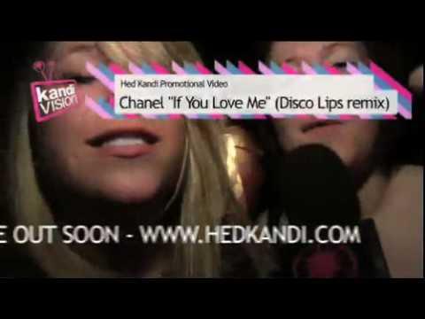 Клип CHANEL - If You Love Me
