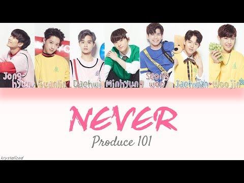 Produce 101 Nation's Son 국민의 아들  NEVER HANROMENG Color Coded Lyrics