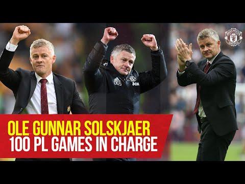 Ole Gunnar Solskjaer 100 PL Games in charge |  United manchester