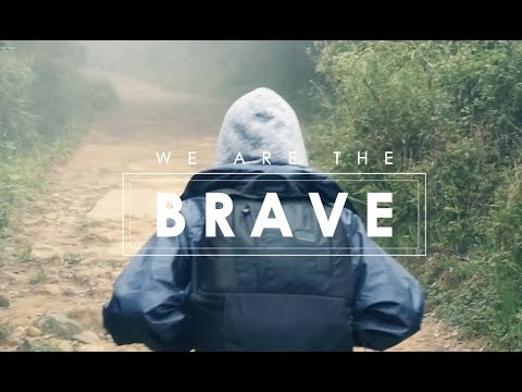 We are the brave song