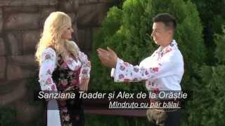 Sanziana Toader și Alex de la Orăștie - Mândruțo cu păr bălai   HD