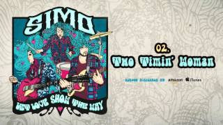Simo - Two Timin' Woman (Let Love Show The Way)