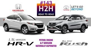 H2H #143 Toyota ALL NEW RUSH vs Honda HR-V